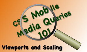 Blog image for CSS Media Query 101 Mobile First Tutorial Viewports and Scaling