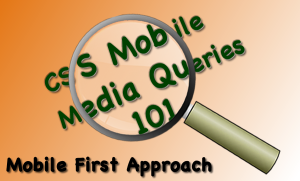 Blog image for CSS Media Query 101 Mobile First Tutorial Overview